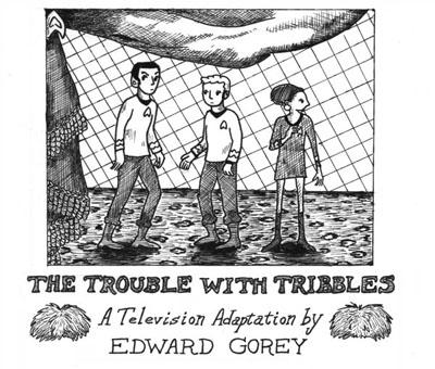 gorey-tribbles